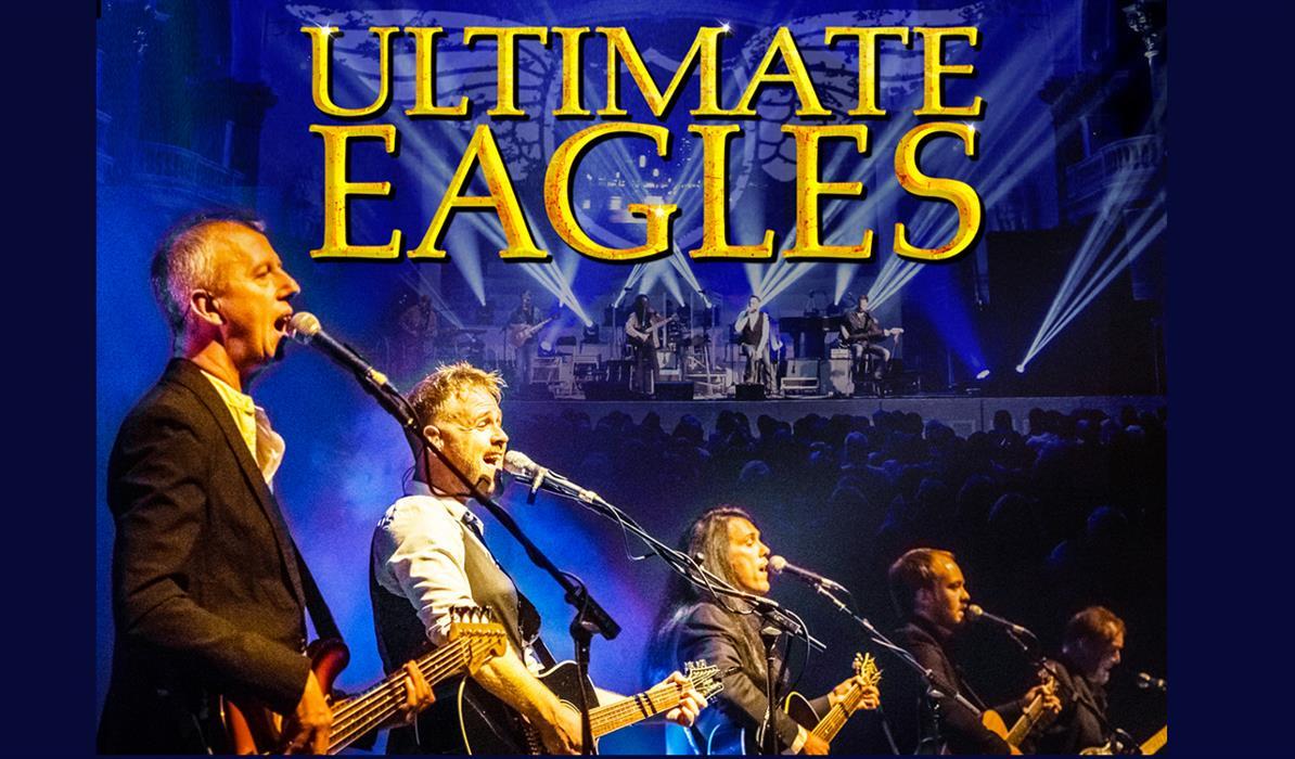 Ultimate Eagles - Live in Concert