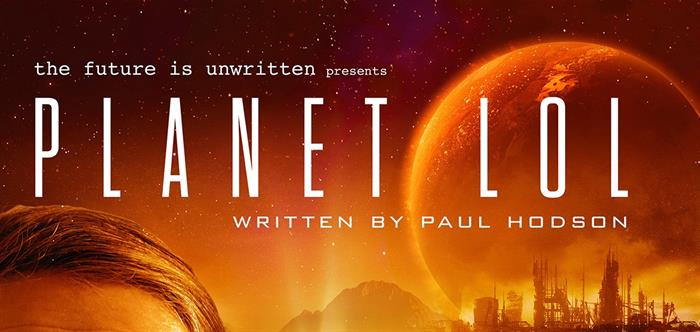 Planet LOL presented by The Future Is Unwritten